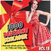 1000 Deutsche Schlager, Vol. 13 by Various Artists