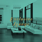 Exclusive Lounge by Various Artists