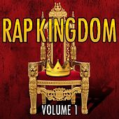 Rap Kingdom, Vol. 1 by Various Artists