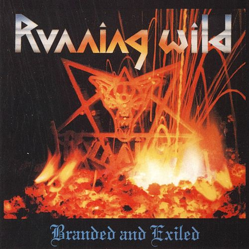 Branded and Exiled by Running Wild