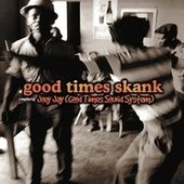 Good Times Skank: Joey Jay (Good Times Sound System) di Various Artists