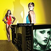 Last Night by Moby