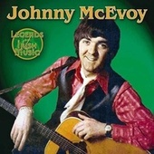 Legends of Irish Music by Johnny McEvoy