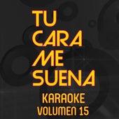 Tu Cara Me Suena Karaoke (Vol. 15) von Ten Productions