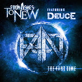 The Last Time (feat. Deuce) de From Ashes to New
