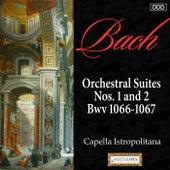 Bach: Orchestral Suites Nos. 1 and 2, Bwv 1066-1067 von Capella Istropolitana