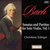 Bach: Sonatas and Partitas for Solo Violin, Vol. 1 by Christiane Edinger