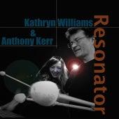 The Resonator von Kathryn Williams