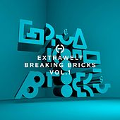 Breaking Bricks, Vol. 1 de Extrawelt