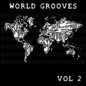 World Grooves, Vol. 2 von Various