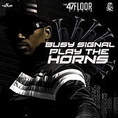 Play the Horns - Single by Busy Signal