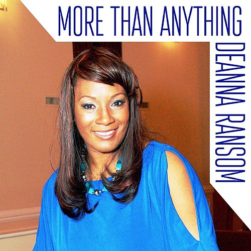 More Than Anything by Deanna Ransom