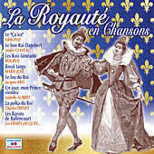 La royauté en chansons de Various Artists