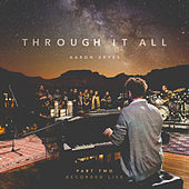 Through It All, Pt. 2 (Live) by Aaron Keyes