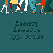 Groovy Grooves And Beats by Various Artists