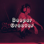 Deeper Grooves by Various Artists