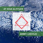 At High Altitude de Abbey Lincoln