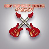New Pop Rock Heroes of Germany de Various Artists