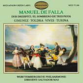 De Falla: The Three Cornered Hat & works by Gimenez, Toldra, Vives & Turina by Württemberg Philharmonic Orchestra of Reutlingen