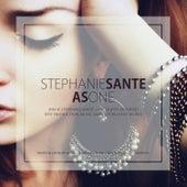 As One by Stephanie Sante