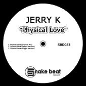 Physical Love by Jerry. K
