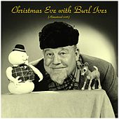 Christmas Eve with Burl Ives (Analog Source Remaster 2016) by Various Artists