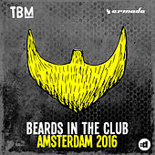 Beards In The Club (Amsterdam 2016) by Various Artists