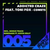 Comets von Addicted Craze