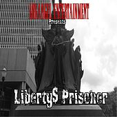 Liberty's Prisoner de Various Artists