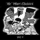 Ne' Mari Classics, Vol. 1 by Various Artists