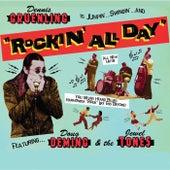 Rockin' All Day by Dennis Gruenling