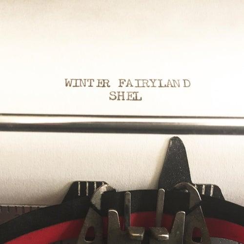 Winter Fairyland by Shel