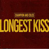 Longest Kiss by Champion