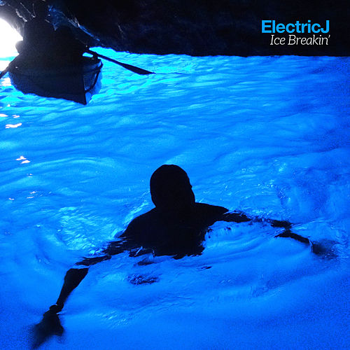 Icebreakin' by Electric J