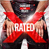 X-Rated by Darkside