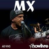 MX No Estúdio Showlivre (Ao Vivo) by MX