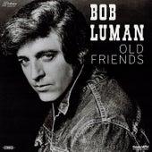 Old Friends de Bob Luman