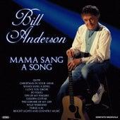 Mama Sang a Song by Bill Anderson