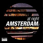 At Night - Amsterdam, Vol. 2 by Various Artists