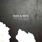 The Love I Have EP by Man
