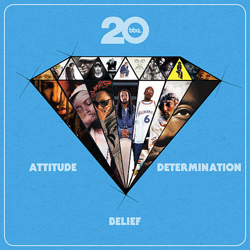 BBE20 - Attitude, Belief & Determination by Various Artists