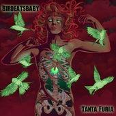 Tanta Furia by Birdeatsbaby