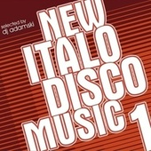 New Italo Disco Music 1 (Selected by DJ Adamski) by Various Artists