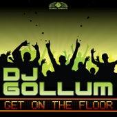 Get on the Floor von DJ Gollum