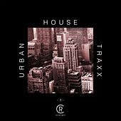 Urban House Traxx, Vol. 3 by Various Artists
