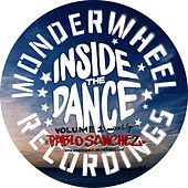 Wonderwheel Recordings Present: Inside The Dance, Vol. 1 by Various Artists