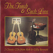 The Touch & Such Love by Rob