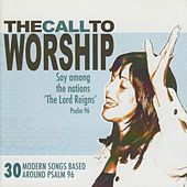 The Call to Worship by Various Artists