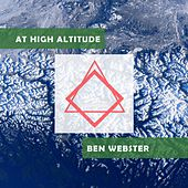At High Altitude von Ben Webster
