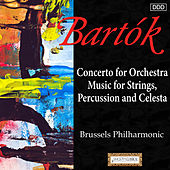 Bartok: Concerto for Orchestra - Music for Strings, Percussion and Celesta de Brussels Philharmonic